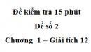 Đề kiểm tra 15 phút - Đề số 2 - Chương 1 - Giải Tích 12
