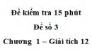 Đề kiểm tra 15 phút - Đề số 3 - Chương I - Giải  Tích 12