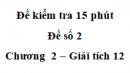 Đề kiểm tra 15 phút  - Đề số 2 - Chương II - Giải Tích 12