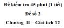Đề kiểm tra 45 phút (1 tiết) - Đề số 2 - Chương II - Giải Tích 12