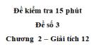 Đề kiểm tra 15 phút  - Đề số 3 - Chương II - Giải Tích 12