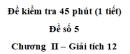 Đề kiểm tra 45 phút (1 tiết) - Đề số 5 - Chương II - Giải Tích 12