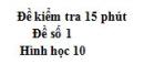 Đề kiểm tra 15 phút - Chương 1 - Đề số 1 - Hình học 10