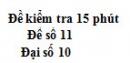 Đề kiểm tra 15 phút - Chương 3 - Đề số 4 - Đại số 10