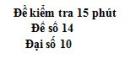 Đề kiểm tra 15 phút - Chương 4 - Đề số 3 - Đại số 10