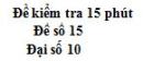 Đề kiểm tra 15 phút - Chương 4 - Đề số 4 - Đại số 10