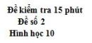 Đề kiểm tra 15 phút - Chương 1 - Đề số 2 - Hình học 10