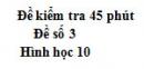 Đề kiểm tra 45 phút (1 tiết) - Đề số 3 - Hình học 10