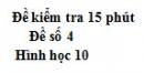 Đề kiểm tra 15 phút - Chương 1 - Đề số 4 - Hình học 10