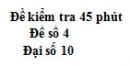 Đề kiểm tra 45 phút (1 tiết) - Chương 1 -  Đề số 4 - Đại số 10