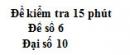 Đề kiểm tra 15 phút - Chương 2 - Đề số 3 - Đại số 10