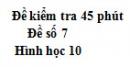 Đề kiểm tra 45 phút (1 tiết)  - Chương 2, 3 - Đề số 3 -  Đại số 10