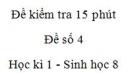 Đề kiểm tra 15 phút - Đề số 4 - Học kì 1 - Sinh học 8
