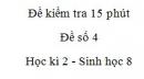Đề kiểm tra 15 phút - Đề số 4 - Học kì 2 - Sinh học 8
