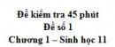 Đề kiểm tra 45 phút (1 tiết) - Đề số 1 - Chương 1 - Sinh học 11