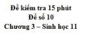 Đề kiểm tra 15 phút - Đề số 10 - Chương 3 - Sinh học 11