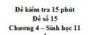 Đề kiểm tra 15 phút - Đề số 15 - Chương 4 - Sinh học 11