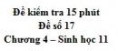 Đề kiểm tra 15 phút - Đề số 17 - Chương 4 - Sinh học 11