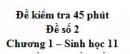 Đề kiểm tra 45 phút (1 tiết) - Đề số 2 - Chương 1 - Sinh học 11