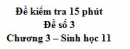 Đề kiểm tra 15 phút - Đề số 3 - Chương 3 - Sinh học 11