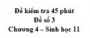 Đề kiểm tra 45 phút (1 tiết) - Đề số 3 - Chương 4 - Sinh học 11