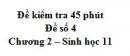 Đề kiểm tra 45 phút (1 tiết) - Đề số 4 - Chương 2 - Sinh học 11