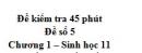 Đề kiểm tra 45 phút (1 tiết) - Đề số 5 - Chương 1 - Sinh học 11