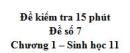 Đề kiểm tra 15 phút - Đề số 7 - Chương 1 - Sinh học 11