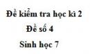 Đề số 4 - Đề kiểm tra học kì 2 - Sinh học 7