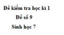 Đề số 9 - Đề kiểm tra học kì 1 - Sinh học 7