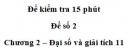 Đề kiểm tra 15 phút – Chương 2 – Đề số 2 – Đại số và giải tích 11