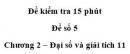 Đề kiểm tra 15 phút – Chương 2 – Đề số 5 – Đại số và giải tích 11