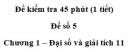 Đề kiểm tra 45 phút (1 tiết) – Chương 1 – Đề số 5 – Đại số và giải tích 11