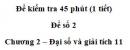 Đề kiểm tra 45 phút (1 tiết) – Chương 2 – Đề số 2 – Đại số và giải tích 11