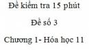 Đề kiểm tra 15 phút - Đề số 3 - Chương I -  Hóa học 11