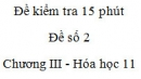 Đề kiểm tra 15 phút - Đề số 2 - Chương III -  Hóa học 11