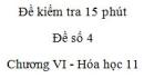 Đề kiểm tra 15 phút - Đề số 4 - Chương VI -  Hóa học 11