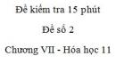 Đề kiểm tra 15 phút - Đề số 2 - Chương VII -  Hóa học 11