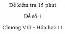 Đề kiểm tra 15 phút - Đề số 1 - Chương VIII -  Hóa học 11