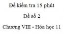 Đề kiểm tra 15 phút - Đề số 2 - Chương VIII -  Hóa học 11