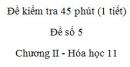 Đề kiểm tra 1 tiết (45 phút) - Đề số 5 - Chương II - Hóa học 11