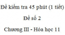 Đề kiểm tra 1 tiết (45 phút) - Đề số 2 - Chương III - Hóa học 11