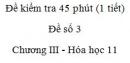 Đề kiểm tra 1 tiết (45 phút) - Đề số 3 - Chương III - Hóa học 11