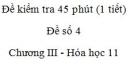 Đề kiểm tra 1 tiết (45 phút) - Đề số 4 - Chương III - Hóa học 11