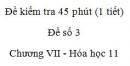 Đề kiểm tra 1 tiết (45 phút) - Đề số 3 - Chương VII - Hóa học 11