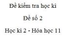 Đề số 2 - Đề kiểm tra học kì 2 - Hóa học 11