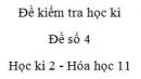 Đề số 4 - Đề kiểm tra học kì 2 - Hóa học 11