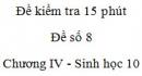 Đề kiểm tra 15 phút - Đề số 8 - Chương IV - Phần 2 -  Sinh học 10