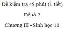 Đề kiểm tra 45 phút (1 tiết) - Đề số 2 - Chương III - Phần 3 - Sinh học 10