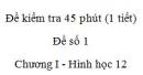 Đề kiểm tra 45 phút (1 tiết) - Đề số 1 - Chương I - Hình học 12
